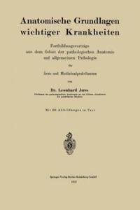 Anatomische Grundlagen wichtiger Krankheiten, 1 - 2826775919
