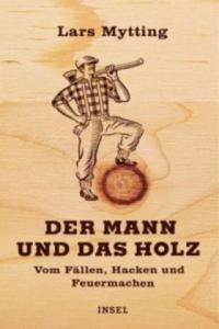 Der Mann und das Holz - 2854185853
