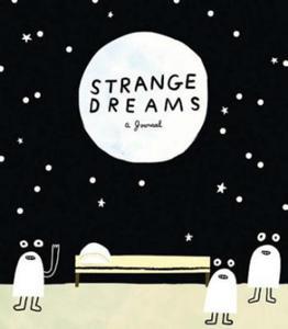 Strange Dreams - 2826689935