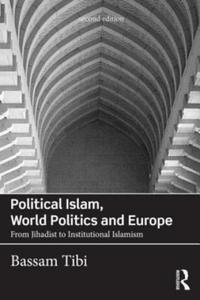 Political Islam, World Politics and Europe - 2844385923