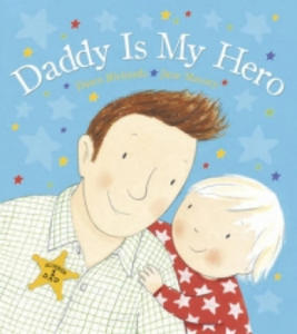 Daddy is My Hero - 2844860997