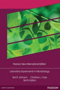 Laboratory Experiments in Microbiology: Pearson New International Edition - 2891736058