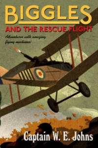 Biggles and the Rescue Flight (Ksi - 2854213275