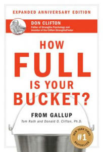 How Full Is Your Bucket? Anniversary Edition - 2852496351