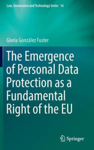 The Emergence of Personal Data Protection as a Fundamental Right of the EU, 1 - 2854232126
