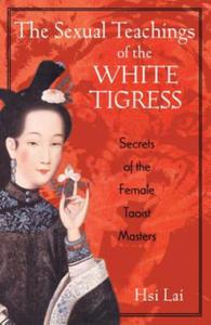 Sexual Teachings of the White Tigress - 2826965671