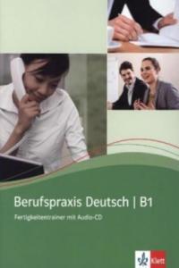 Berufspraxis Deutsch B1, m. Audio-CD - 2826690904