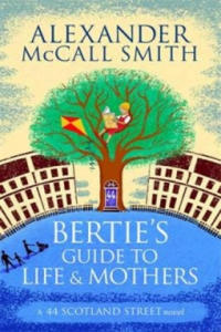 Bertie's Guide to Life and Mothers - 2864216504