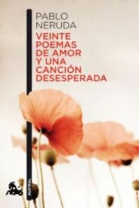 Veinte poemas de amor y una cancion desesperada - 2826633471
