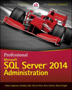 Professional Microsoft SQL Server 2014 Administration - 2826656350