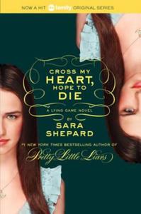 Lying Game #5: Cross My Heart, Hope to Die - 2827140829