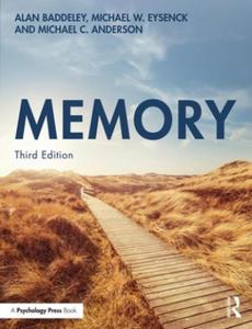 Baddeley,Alan (The University of York,UK),Eysenck,Michael W. (Royal Holloway,University of London,UK),Anderson,Michael C. (MRC Cognition and Brain Sciences Unit,Cambridge,UK) - Memory - 2862144133