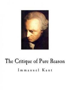 The Critique of Pure Reason: Immanuel Kant - 2862143595