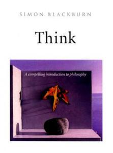 Simon Blackburn - Think - 2847578424
