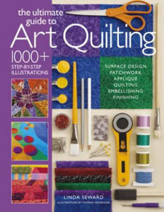 Ultimate Guide to Art Quilting - 2826644767