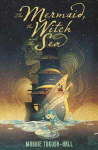 Mermaid, the Witch and the Sea - 2861849867