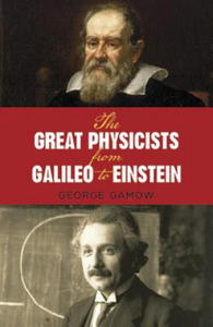 The Great Physicists from Galileo to Einstein - 2826816862