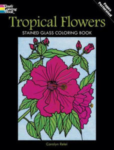 Tropical Flowers Stained Glass Coloring Book - 2847850346