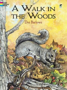 A Walk in the Woods Coloring Book - 2826622269