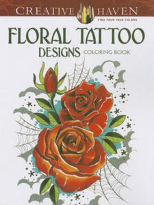 Creative Haven Floral Tattoo Designs Coloring Book - 2826929622