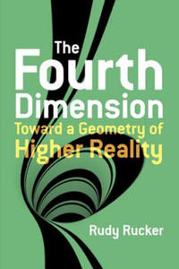 The Fourth Dimension Toward a Geometry of Higher Reality - 2826664029