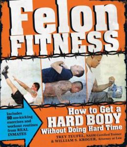 Felon Fitness - 2839137480