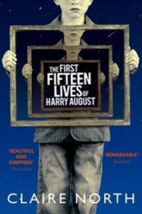 First Fifteen Lives of Harry August - 2826642682