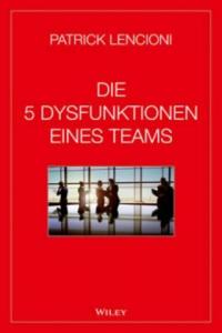 Die 5 Dysfunktionen eines Teams - 2826716057