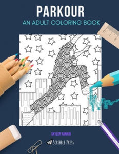 Parkour: AN ADULT COLORING BOOK: An Owls Coloring Book For Adults - 2861923524