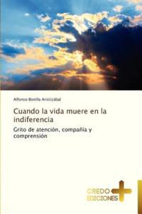 Cuando la vida muere en la indiferencia - 2835285191