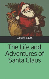Life and Adventures of Santa Claus - 2864737341