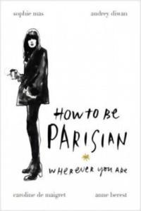How To Be Parisian - 2902454636