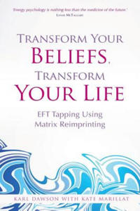 Transform Your Beliefs, Transform Your Life - 2845521949