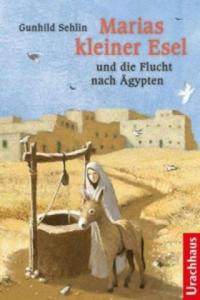 Marias kleiner Esel und die Flucht nach �gypten - 2826844591