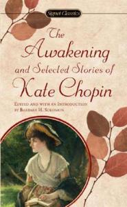 Chopin Kate : Awakening and Selected Stories (Sc) - 2842361987