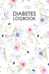 Diabetes Logbook: Professional Glucose Monitoring Logbook - Record Blood Sugar Levels (Before & After) + Record Meals and Medication. - 2862141478