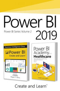 Power BI 2019 - Volume 2: Power BI - Business Intelligence Clinic + Power BI Academy vol. 2 - Healthcare (Ksi - 2861948028