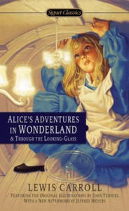 Alice's Adventures in Wonderland and Through the Looking Glass - 2826933781