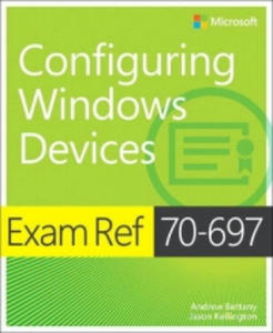 Exam Ref 70-697 Configuring Windows Devices - 2826621488