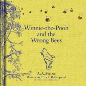 Winnie-the-Pooh and the Wrong Bees - 2844163007