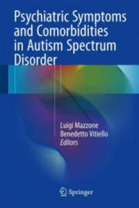 Psychiatric Comorbidities in Autism Spectrum Disorders - 2854444062
