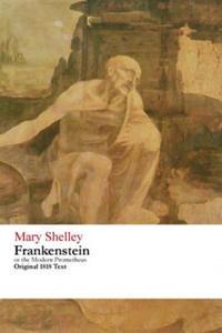 Frankenstein or the Modern Prometheus - Original 1818 Text - 2840794655