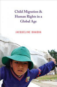 Child Migration and Human Rights in a Global Age - 2904293994