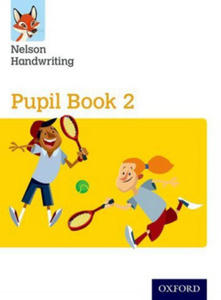 Nelson Handwriting: Year 2/Primary 3: Pupil Book 2 - 2869644977