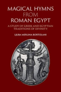 Magical Hymns from Roman Egypt - 2854449870