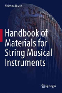 Handbook of Materials for Stringed Musical Instruments - 2874926281