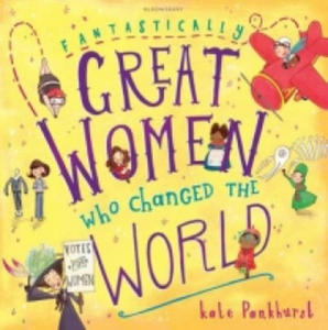 Fantastically Great Women Who Changed The World - 2854454472