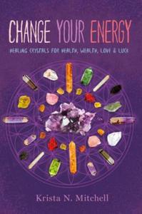 Change Your Energy, Change Your Life - 2837895458