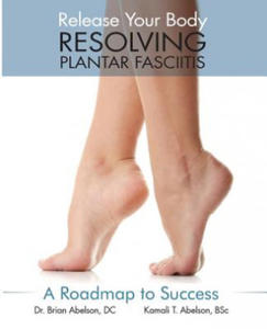 Resolving Plantar Fasciitis - A Roadmap to Success - 2827056626