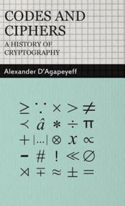 Codes and Ciphers - A History Of Cryptography - 2862186997